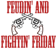 FeudingFightFriday