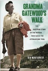 GrandmaGatewoodsWalk
